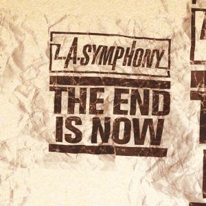 la_symphony_-_the_end_is_now__gotee_version_