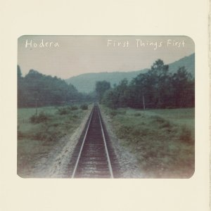 hodera - first things first