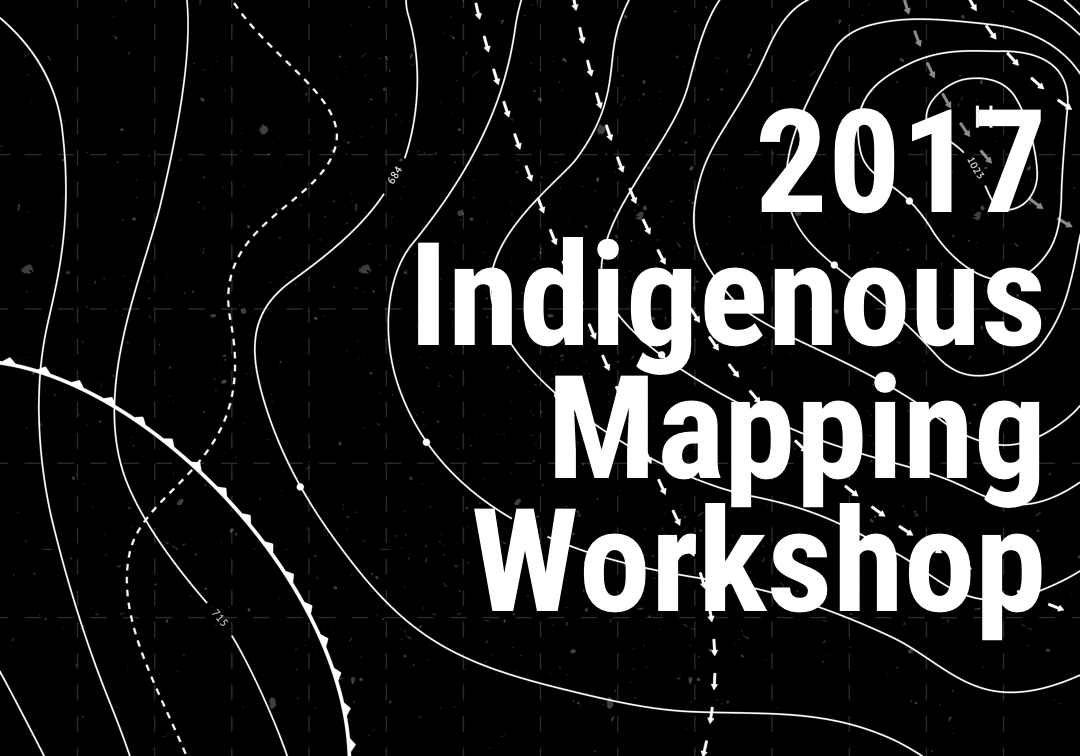 2017 Indigenous Mapping Workshop: Applications Open