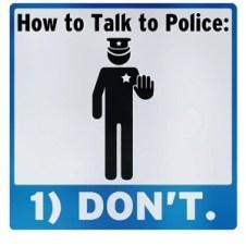 Kako pravilno govoriti s policistom: Ne govori!