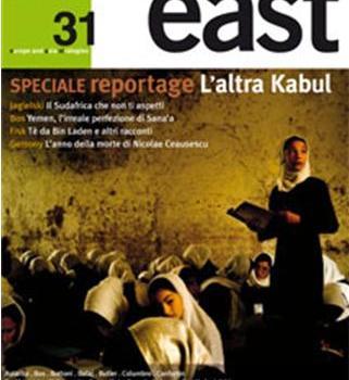 East 31 è in edicola. Speciale reportage dal mondo.