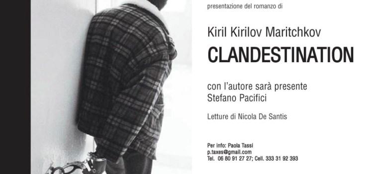 Il libro: Clandestination; di Kiril Kirilov Maritchkov