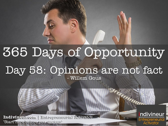 Day 58 motivational quotes: Opinions are not fact