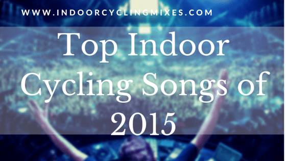 Top Indoor Cycling Song of 2015