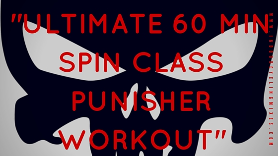 "How to Create the ""Ultimate 60 Min Spin Class Punisher Workout"