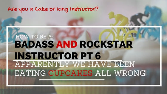 How to be a Badass and Rockstar Instructor