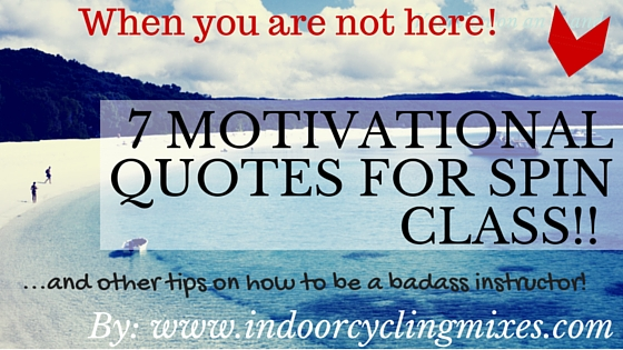 7 Badass Motivational Quotes for Spin Class to Get you ...