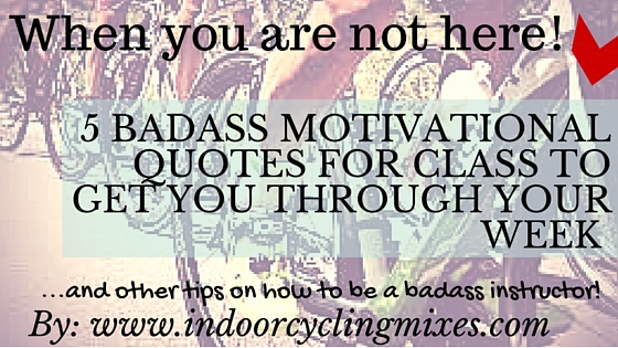 5 Badass Motivational Quotes For Spin Class To Get You Through Your