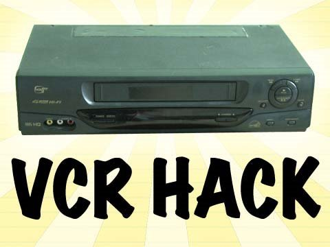 YouTube – VCR Hack!