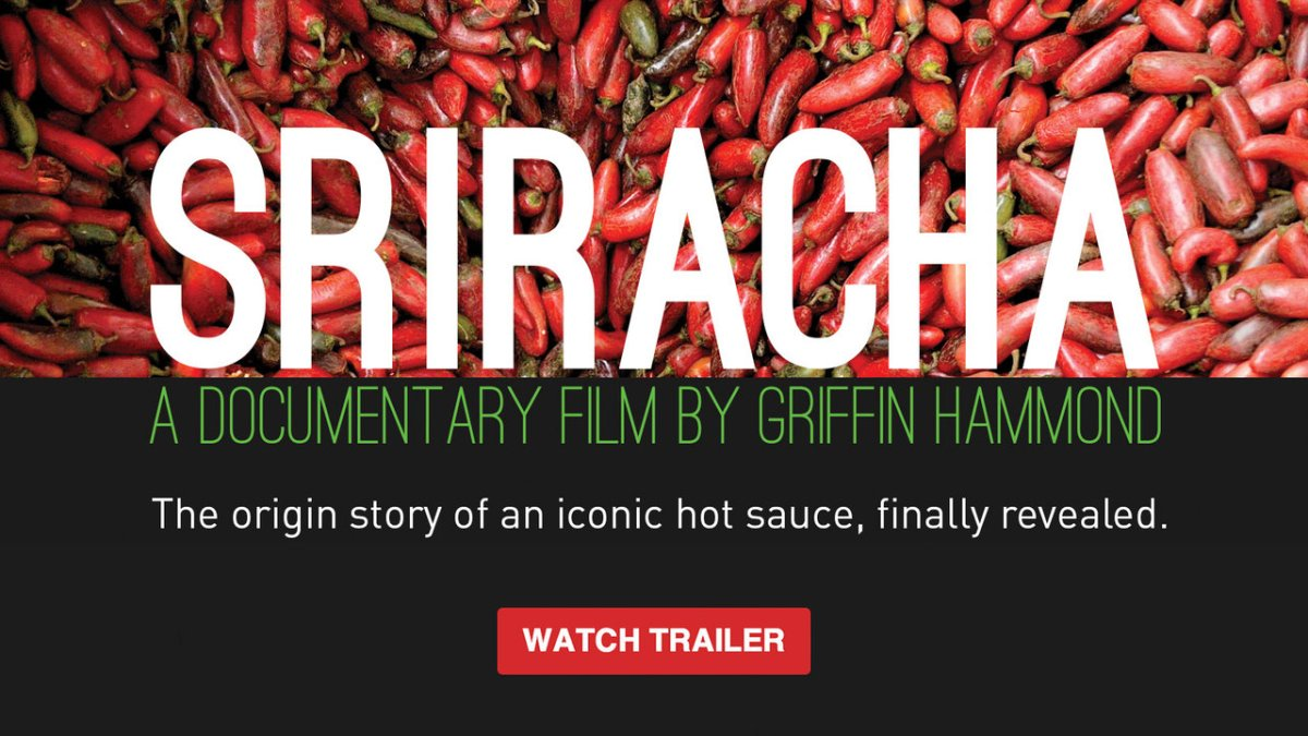 Sriracha the Movie!