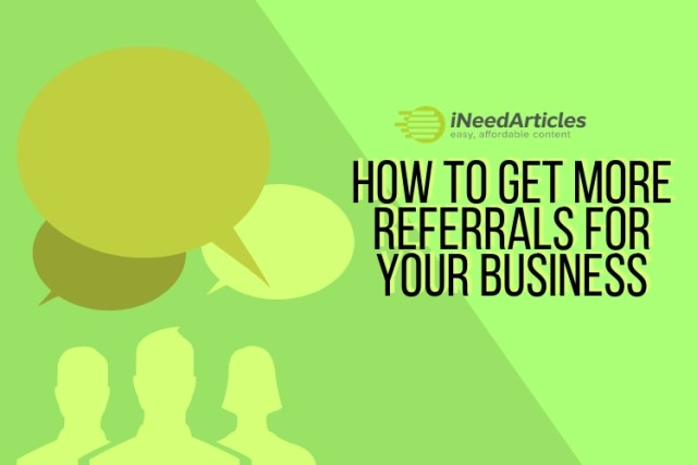 Effective Ways To Boost Valuable Business Referrals Featured