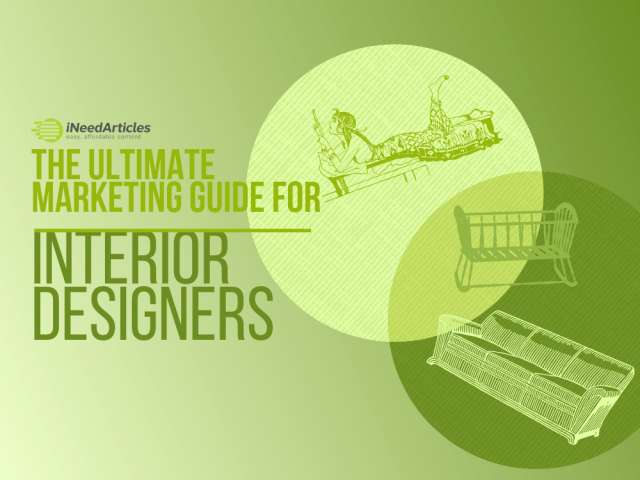 the Ultimate Marketing guide for Interior Designers