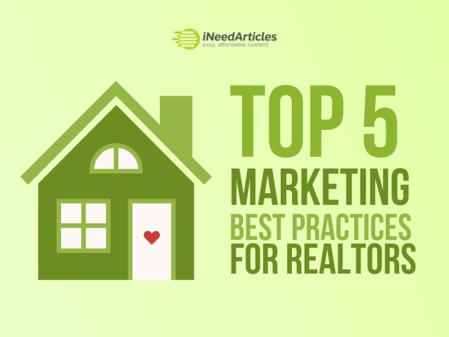 Top 5 Marketing Best Practices For Realtors