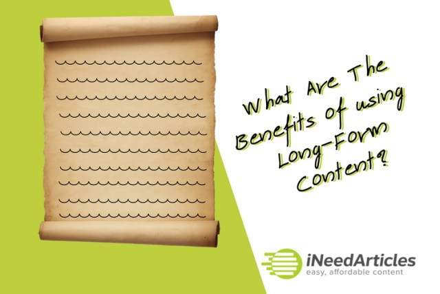 Long-Form Content: What are the benefits?
