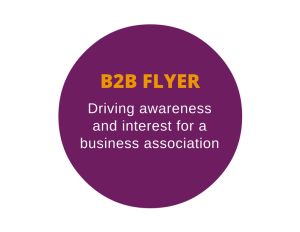 B2B flyer to drive awareness and interest for a business association