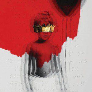 Anti [Deluxe Edition] - Rihanna
