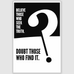 Believe Those Who Seek Inspirational Poster (12 x 18 inch)