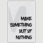 Make Something Inspirational Poster (12 x 18 inch)