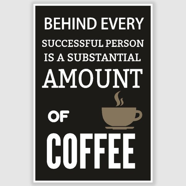 Coffee Poster (12 x 18 inch)