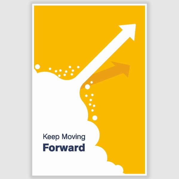 Keep Moving Forward Inspirational Poster (12 x 18 inch)