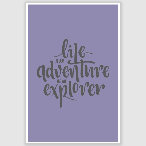 Life Is An Adventure Inspirational Poster (12 x 18 inch)