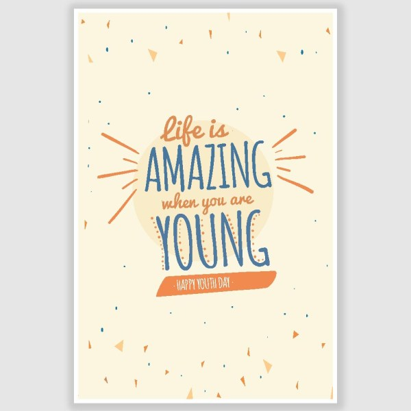 Life Is Amazing When You Are Young Inspirational Poster (12 x 18 inch)
