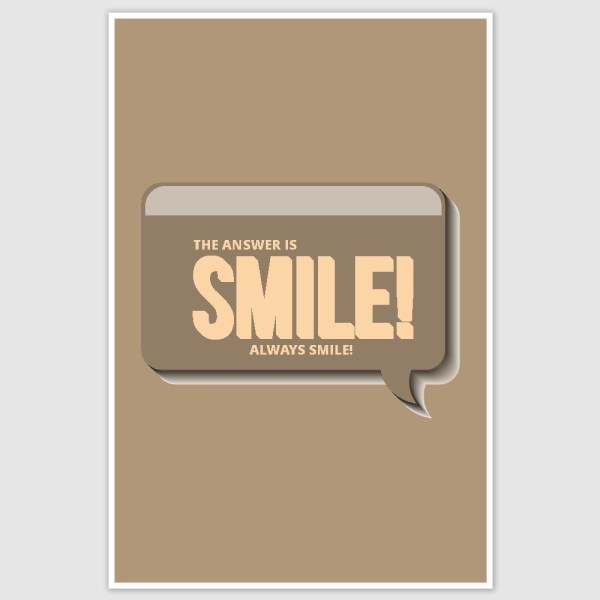 Always Smile Inspirational Poster (12 x 18 inch)