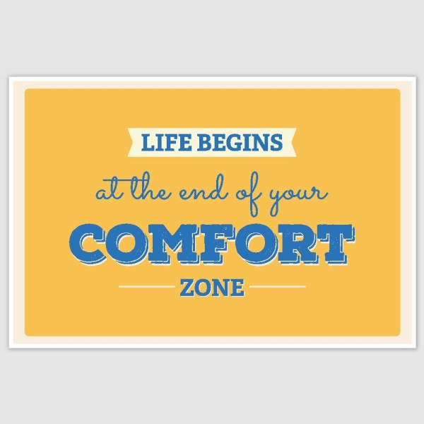 End Of Comfort Zone Inspirational Poster (12 x 18 inch)