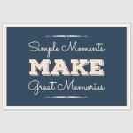 Make Great Memories Poster (12 x 18 inch)