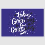 Good Day Inspirational Poster (12 x 18 inch)