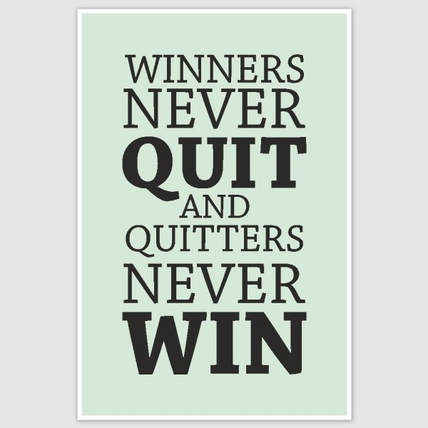 Winners Never Quit Inspirational Poster (12 x 18 inch)