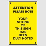 Attention Please Note Funny Poster (12 x 18 inch)