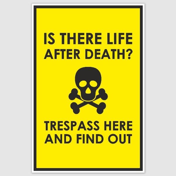 Trespass warning Funny Poster (12 x 18 inch)