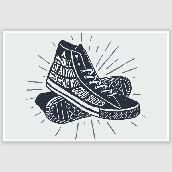 Good Shoes Funny Poster (12 x 18 inch)