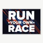Run Your Own Race Fitness Poster Art | Gym Motivation Posters
