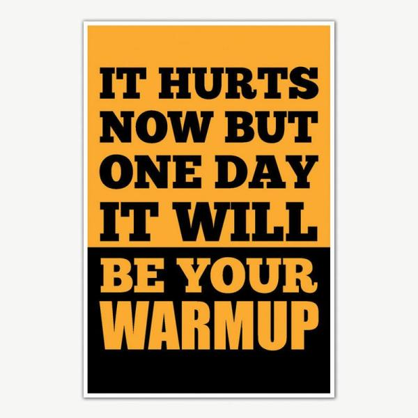 It Hurts Now Fitness Poster Art   Gym Motivation Posters