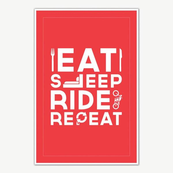 Eat Sleep Ride Repeat Poster Art For Bikers   Funny Posters For Room