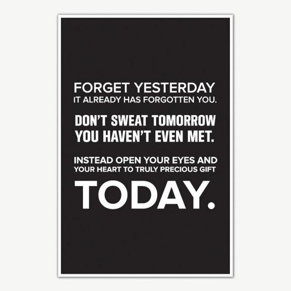 Forget Yesterday Quote Poster Art | Motivational Posters For Room