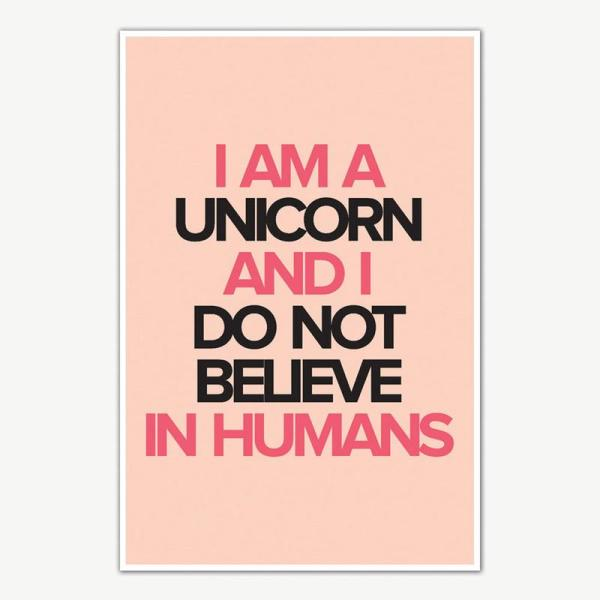 I am Unicorn Quote Poster Art   Motivational Posters For Room