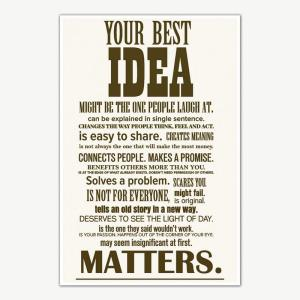 Your Best Idea Quotes Poster Art | Motivational Posters For Offices