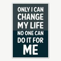 Change My Life Quotes Poster Art | Motivational Posters ...