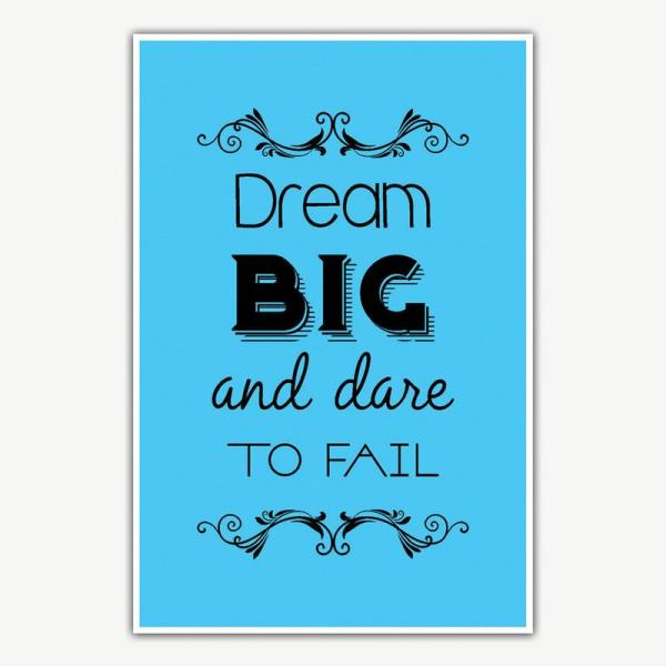 Dream Big And Dare To Fail Poster | Inspirational Posters
