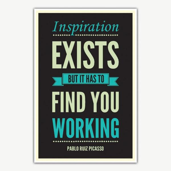 Inspiration Exists Quote Poster Art   Inspirational Posters For Offices