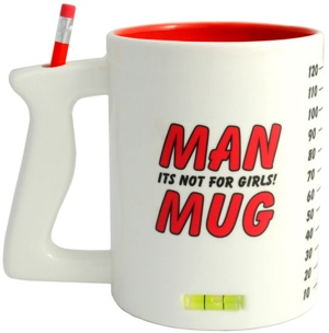 Man Mug - Its Not For Girls