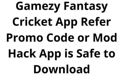 Gamezy Fantasy Cricket App Refer Promo Code or Mod Hack App is Safe to Download