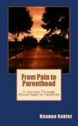 From Pain to Parenthood book cover