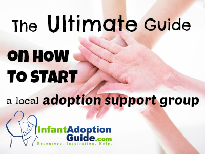 How to start a local adoption support group
