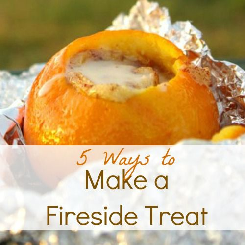 5 Ways to Make a Fireside Treat