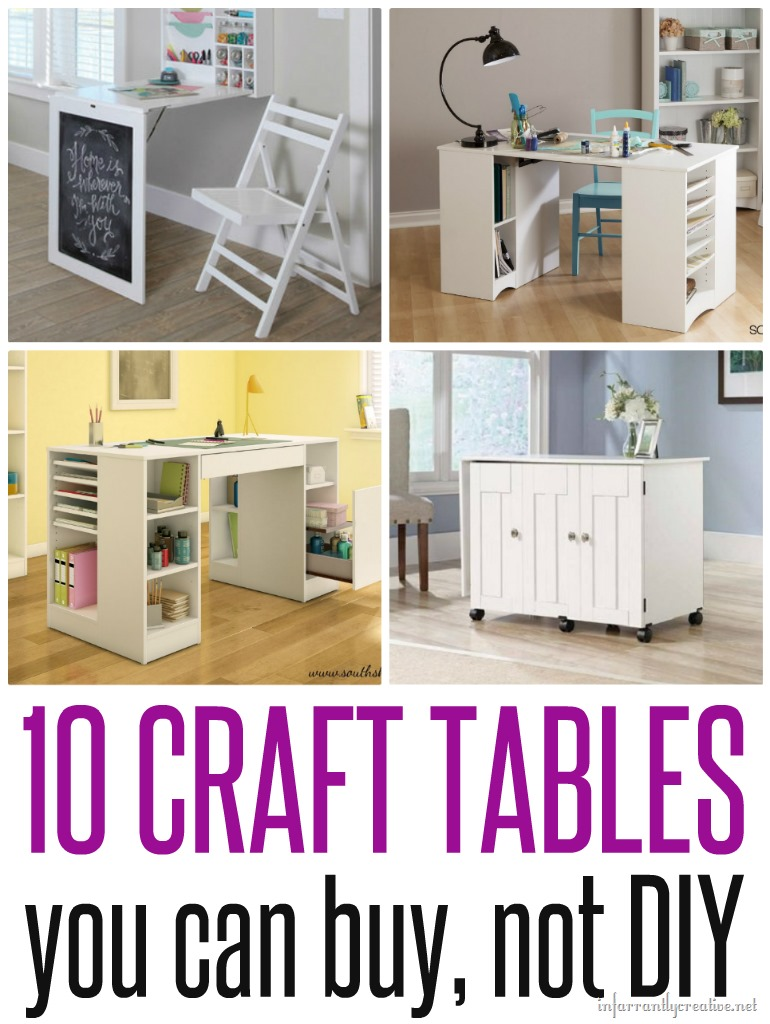 craft tables you can buy instead of diy - infarrantly creative