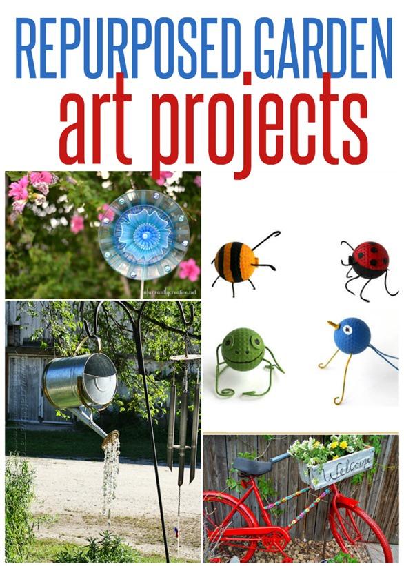 Repurposed Garden Art Projects